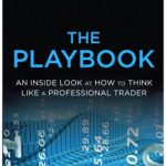 3 Reasons Why You Should Read The PlayBook By Mike Bellafiore Immediately