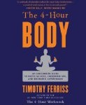 Book Review: The 4-Hour Body by Timothy Ferriss