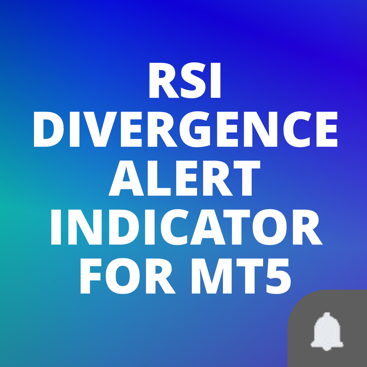 RSI Divergence alert indicator for MT5
