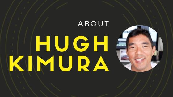 About Hugh Kimura