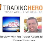 EP4 // Adam Jowett On Not Having A Mentor, Beating Cancer and Trading For A Living