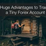 Advantages to trading a small account