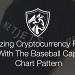 How to Maximize Cryptocurrency Returns with the Baseball Cap Chart Pattern
