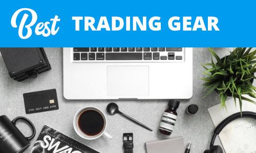 Best trading gear
