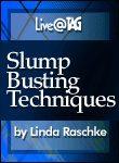 Slump Busting Techniques