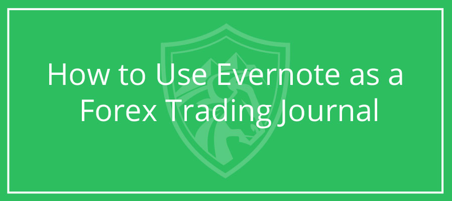 Evernote as a Forex trading diary