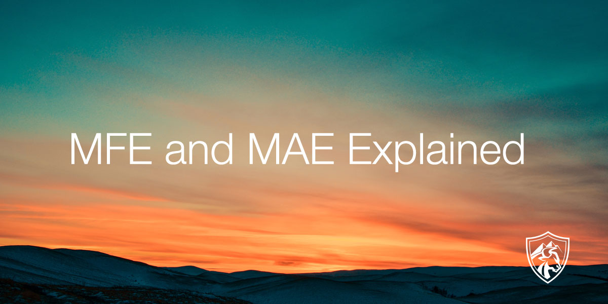 mae and mfe explained
