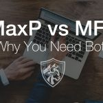 MaxP vs MFE: Why You Need Both