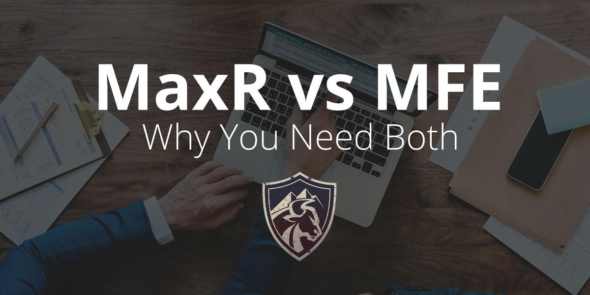 MaxR vs MFE