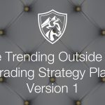 Forex Trending Outside Bar Trading Strategy Plan (Version 1)