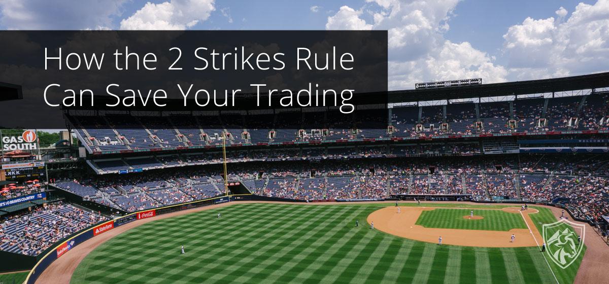 2 strikes rule