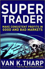 Super Trader by Van Tharp