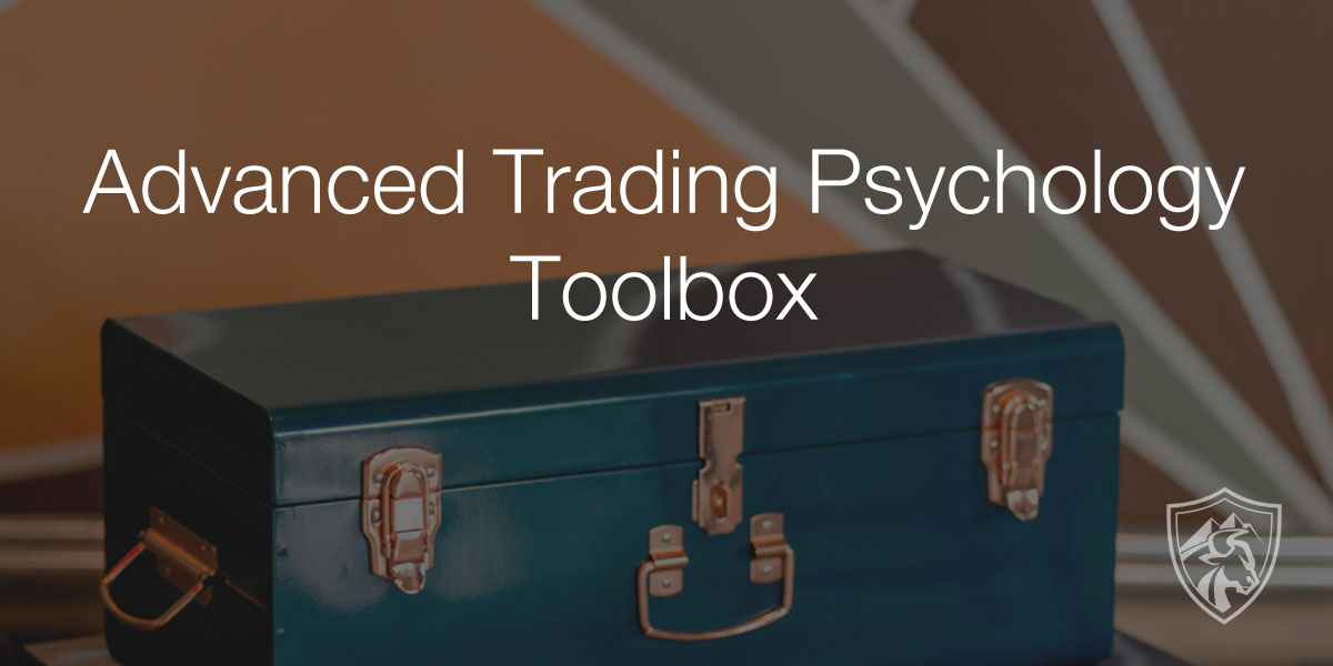 advanced trading psychology toolbox